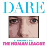 DARE – The amazing tribute to the Human League