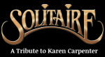 CARPENTERS TRIBUTE - Solitaire