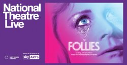 Follies              Live from The National Theatre